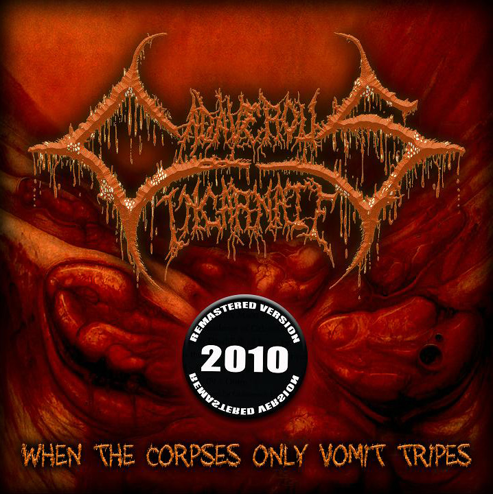 Descarga - Cadaverous Incarnate - When the Corpses Only Vomit Tripes - 2000 / 2010