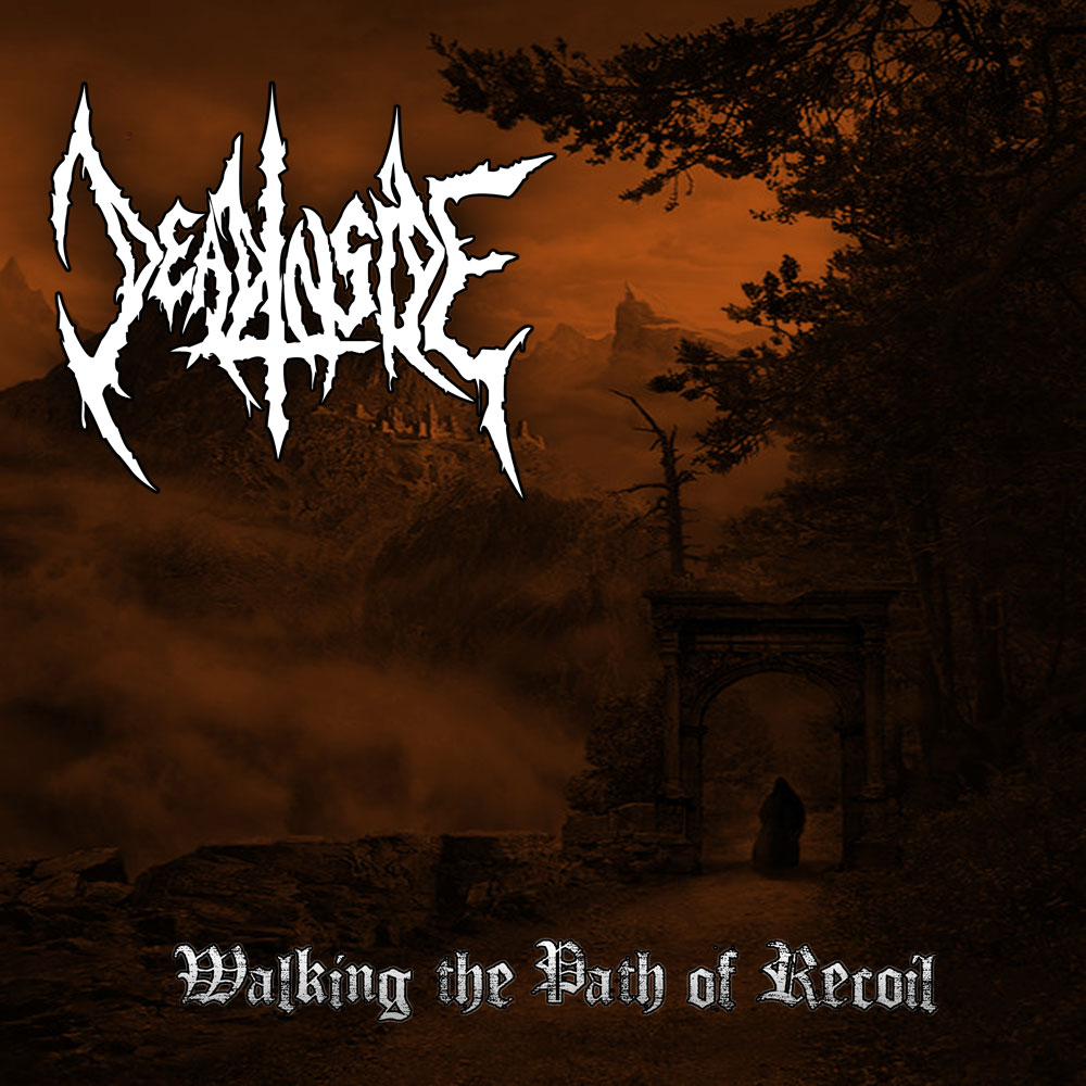 Download ~ Deadinside ~ Walking The Path Of Recoil