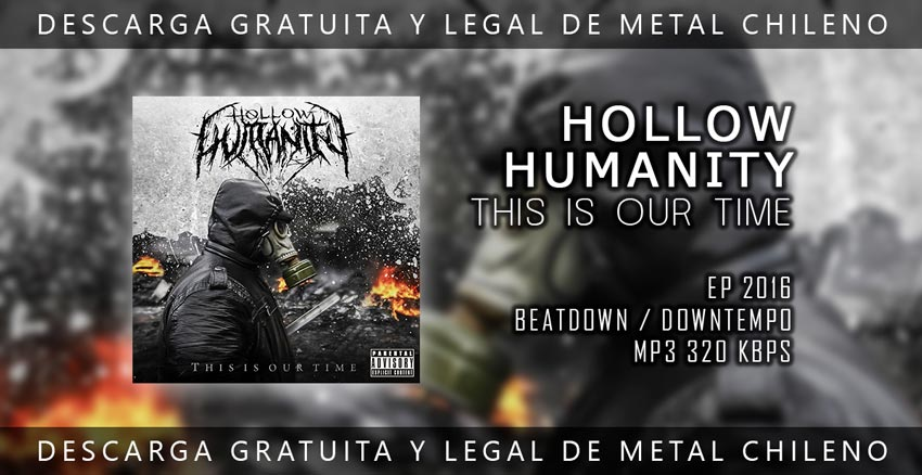 Hollow Humanity ~ This Is Our Time ~ Beatdown / Downtempo