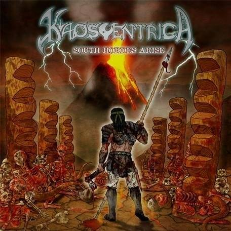 Kaoscentrica ~ South Hordes Arise ~ Death Metal