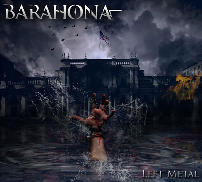Barahona Powerbanda ~ Left Metal ~ 2017