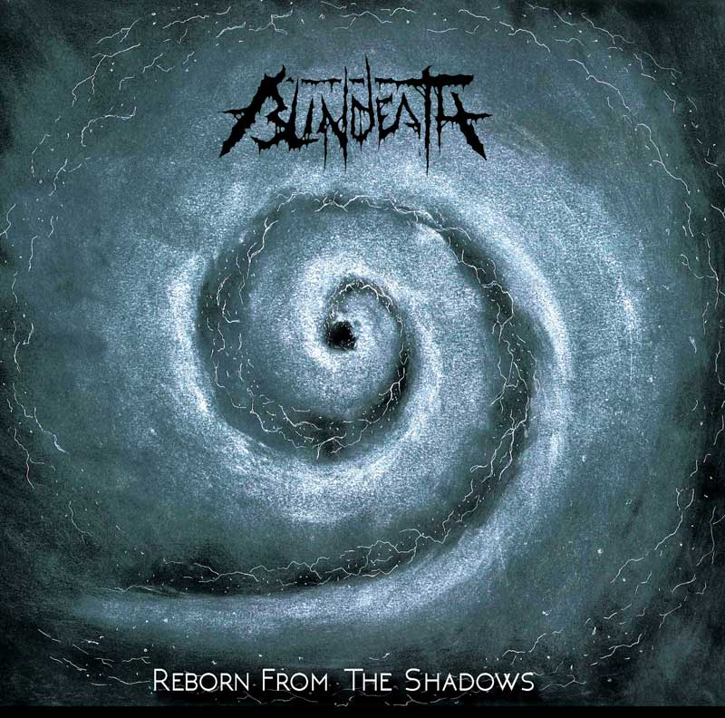 Blindeath ~ Reborn From the Shadows ~ 2016