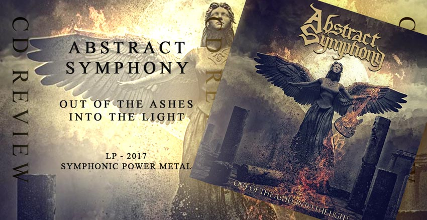 Abstract Symphony - Out of the Ashes Into the Light - 2017 - Power Metal